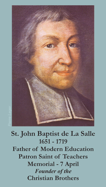 st john baptist de lasalle It was not, however, until about 1350 that the younger branch of this family, from which our saint is descended, removed to france and settled in champagne john baptist was the eldest child of louis de la salle and nicolle de moet de brouillet his parents were very solicitous in the care they bestowed upon their child,.