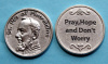Pray, Hope and Don't Worry Padre Pio Coin