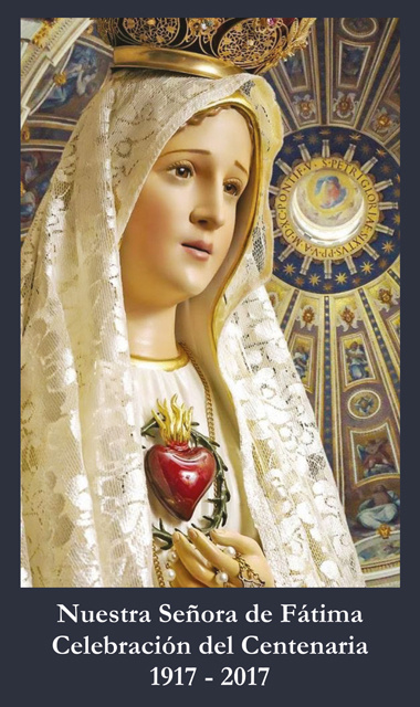 Fatima Centennial Commemorative Collector Series Prayer Card***SPANISH***